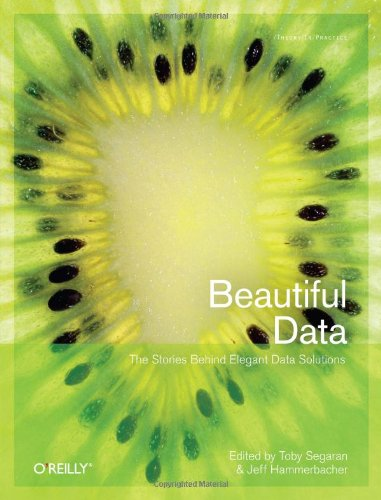 Cover: Beautiful Data: The Stories Behind Elegant Data Solutions