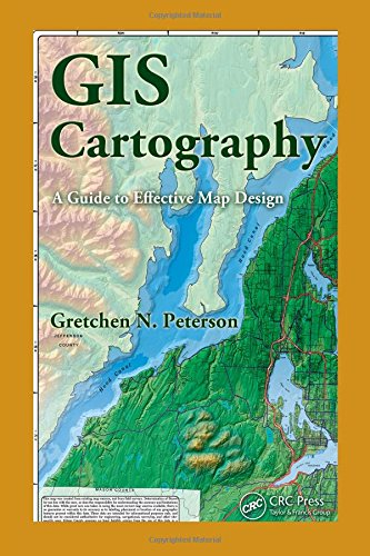 Cover: GIS Cartography: A Guide to Effective Map Design