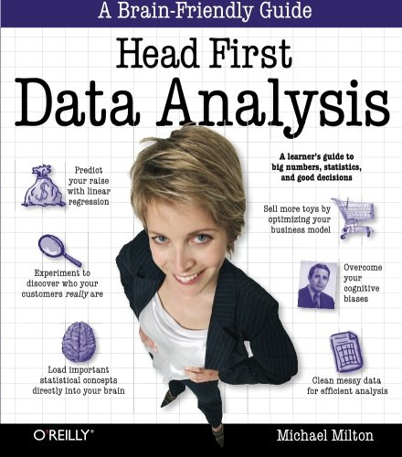 Cover: Head First Data Analysis: A learner's guide to big numbers, statistics, and good decisions