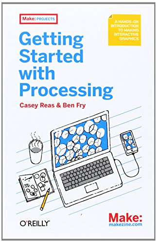 Cover: Make: Getting Started with Processing