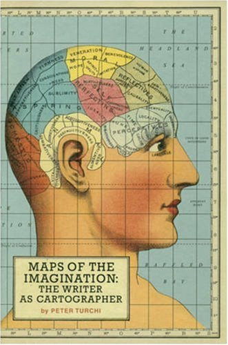 Cover: Maps of the Imagination: The Writer as Cartographer