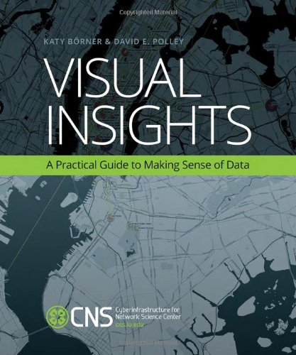 Cover: Visual Insights: A Practical Guide to Making Sense of Data